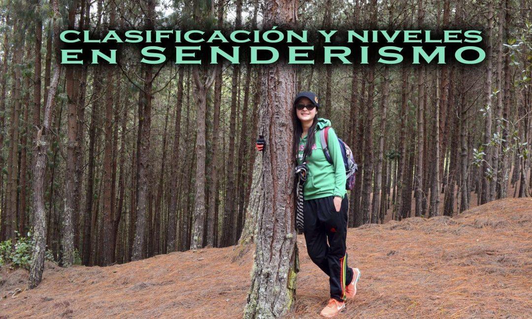 Clasificación y niveles dificultad en SENDERISMO